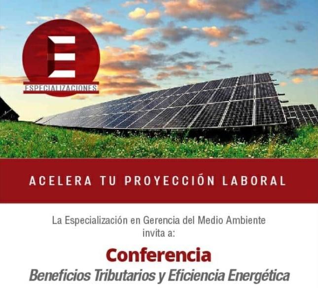 Conferencia sobre Beneficios Tributarios y Eficiencia Energética