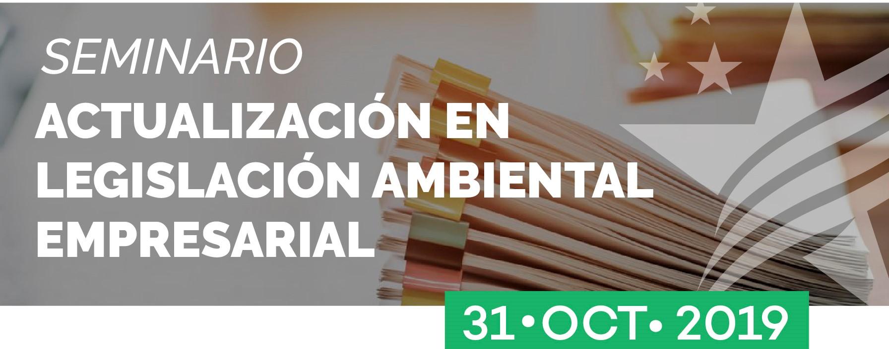 Seminario «ACTUALIZACIÓN EN LEGISLACIÓN AMBIENTAL EMPRESARIAL»